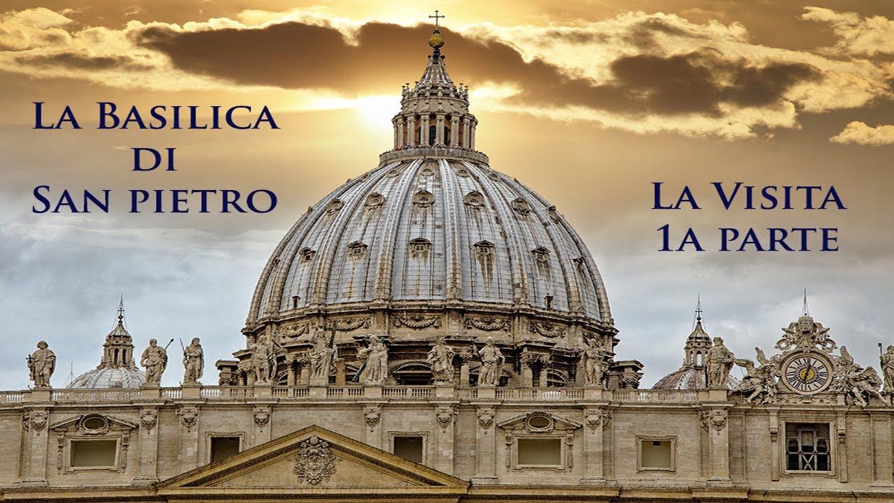 Basilica San Pietro Visita 1a parte